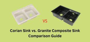 Corian Sink vs. Granite Composite Sink Comparison Guide