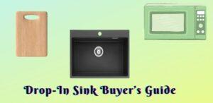 Drop-In Sink Buyer's Guide